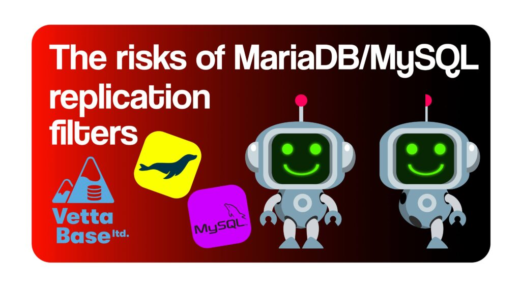 Preview: the risks of MariaDB/MySQL replication filters